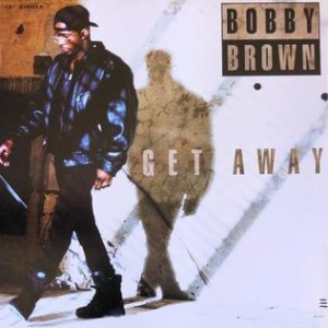 Bobby Brown - Get Away Remix